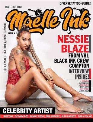 Maelle Ink Magazine #2 | Nessie Blaze from VH1's Black Ink Crew Compton