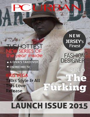 PC Urban Magazine: Volume 1, Issue 1