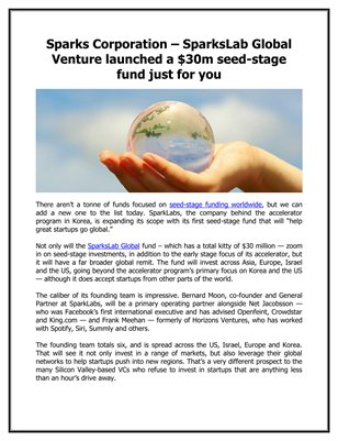 Sparks Corporation – SparksLab Global Venture launched a $30m seed-stage fund just for you