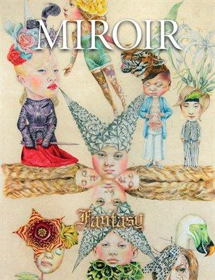 MIROIR MAGAZINE • Fantasy • Lori Field