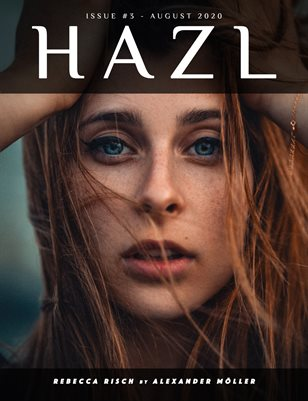 HAZL Magazine: ISSUE #3 - August 2020