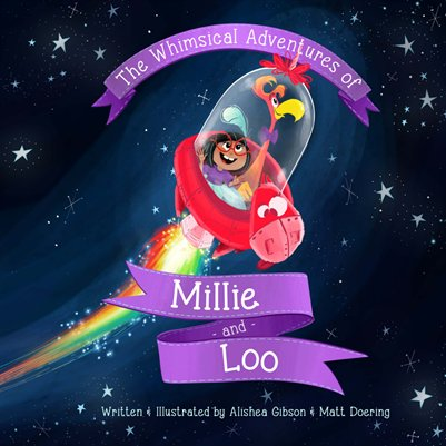 The Whimsical Adventures of Millie and Loo