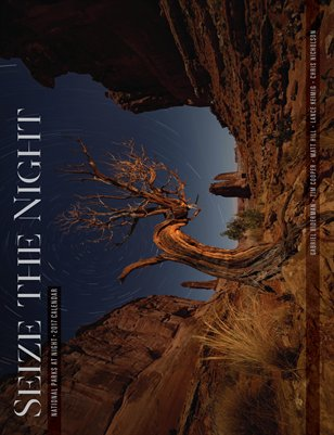 National Parks at Night 2017 Calendar