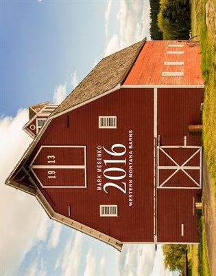 Western Montana Barns - Deluxe - 2016 - Mark Mesenko
