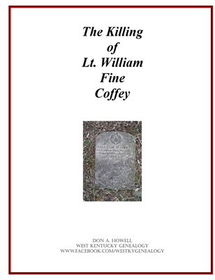 THE KILLING OF LT. WILLIAM FINE COFFEY, MAURY COUNTY, TENNESSEE