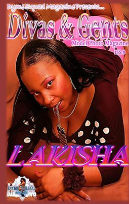 Divas & Gents Issue #8 Featuring Lakisha