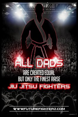 All DADS are created equal poster - BJJ