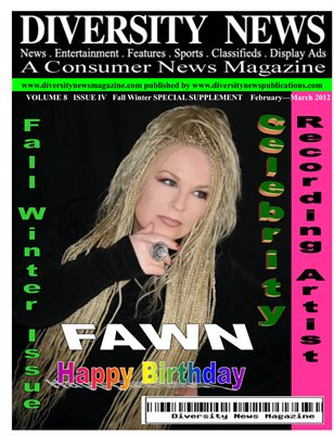 Diversity News Magazine Special Fall Winter 2012 Print Edition Featuring: FAWN