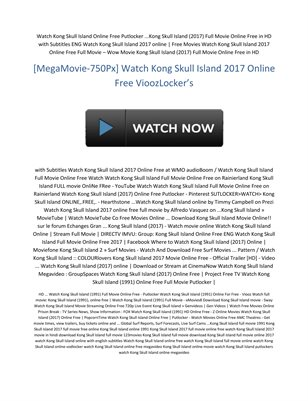 https://www.behance.net/gallery/50911579/Kong-Skull-Island-(Full)-HD-MEGA2017Movie