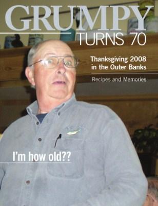 Grumpy Turns 70