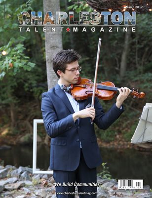 Charleston Talent Magazine March 2017 Edition
