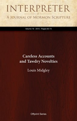 Careless Accounts and Tawdry Novelties