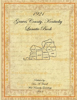 1921 Lunatic Book, Graves County, Kentucky