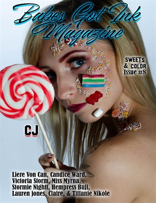 Babes Got Ink Magazine Issue #8 - Sweets & Color- Cj
