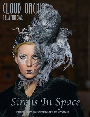 "Cloud Orchid Magazine - Silversärk's The ""Sirens in Space"" Fashion Show Special Edition"