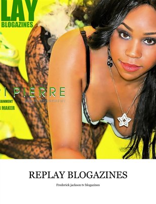 REPLAY BLOGAZINES BY FREDERICK JACKSON TV  ISSUE 6 VOL 1