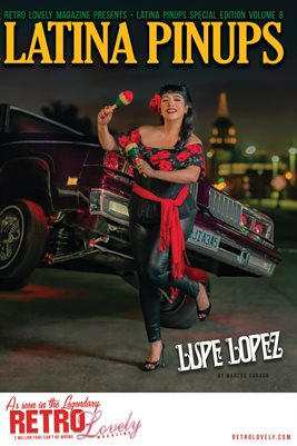 Latina Pinups Special Edition Vol.8 – Lupe Lopez Cover Poster