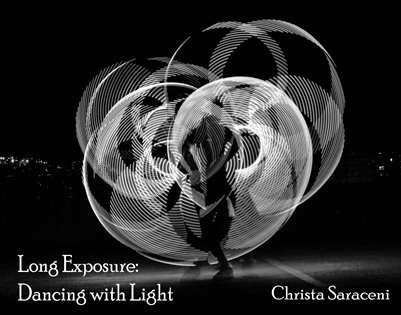 Long Exposure: Dancing with Light small