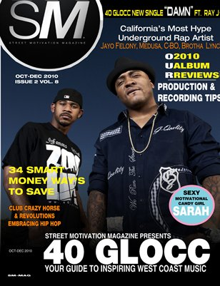 "Street Motivation Mag Issue 2 Vol 8 ""Your Guide To Inspiring Westcoast Music"""