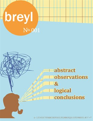 Issue No. 1 Abstract Observations & Logical Conclusions