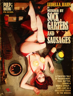 Ludella Hahn in Murder by Sock Garters and Sausages - ADULTS ONLY - CONTAINS NUDITY AND ADULT THEMES