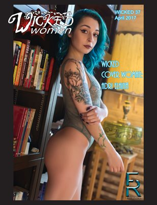 WICKED Women Magazine-WICKED 37: April 2017