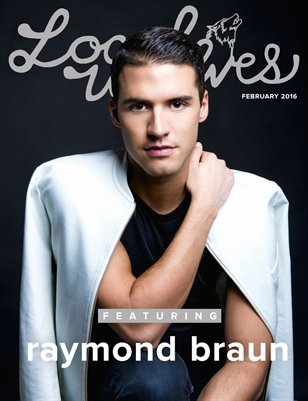 LOCAL WOLVES // ISSUE 34 - RAYMOND BRAUN