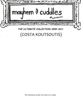 """MAYHEM & CUDDLES: The Ultimate Collection 2009-2011"""