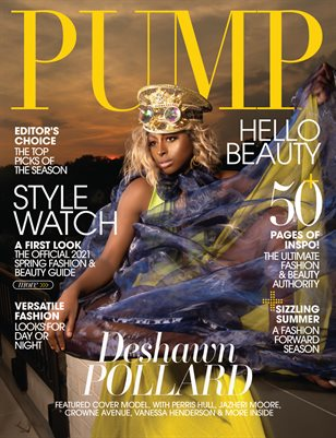 PUMP Magazine | The Summer Fashion and Beauty Edition | Vol.3 | June 2021