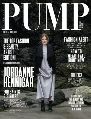PUMP Magazine - February - The Fashion & Beauty Edition Vol. 2