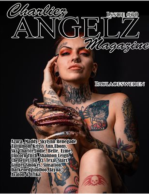 Charliez Angelz Issue #30 - Paulaofsweden