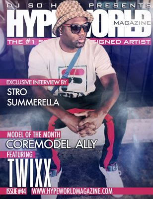 HYPE WORLD MAGAZINE ISSUE #44