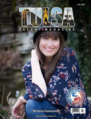 Tulsa Talent Magazine July 2017 Edition