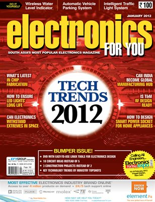Electronics For You, January 2012