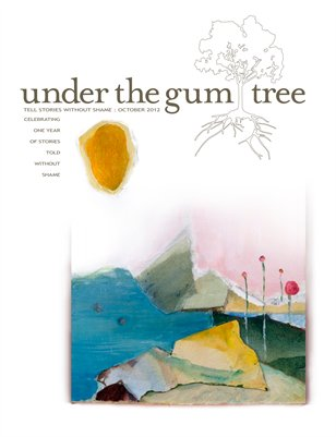 Under the Gum Tree::Oct 2012