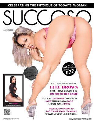 Succoso Magazine Triple Issue #22 featuring Cover Model Lulu Brown