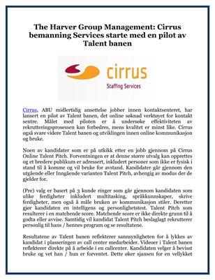 The Harver Group Management: Cirrus bemanning Services starte med en pilot av Talent banen