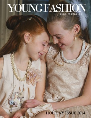Young Fashion Kids Magazine | 2014 Holiday Issue