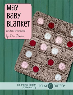May Baby Blanket Crochet Pattern