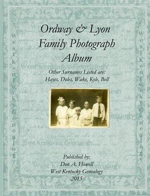 Ordway and Lyon Family Photograph Album