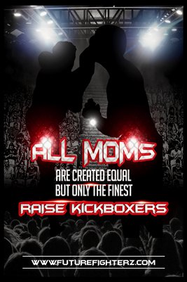 All MOMS are created equal Poster - Kickboxing