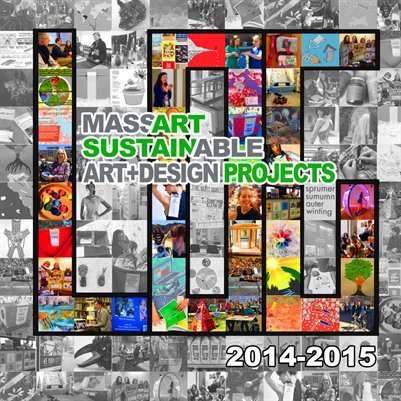 LOG - MassArt Sustainable Art+Design Projects 2014-15