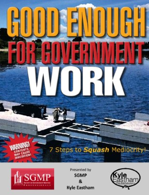 Good Enough for Government Work - SGMP conf