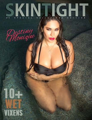 SKINTIGHT Magazine ISSUE 5 (Destiny Monique)