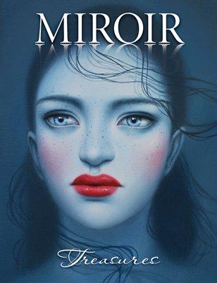 MIROIR MAGAZINE • Treasures • Sarah Joncas