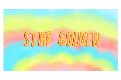 """Stay Golden"" - Poster"