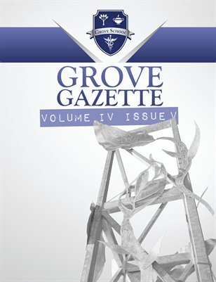 Grove Gazette Vol.4 Issue 4