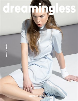 DREAMINGLESS MAGAZINE - SPORTS LUXE - ISSUE 23.6