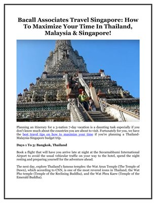 Bacall Associates Travel Singapore: How To Maximize Your Time In Thailand, Malaysia & Singapore!