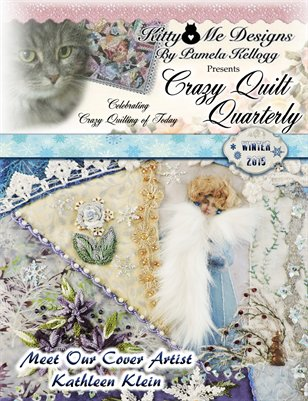 Crazy Quilt Quarterly Winter 2015